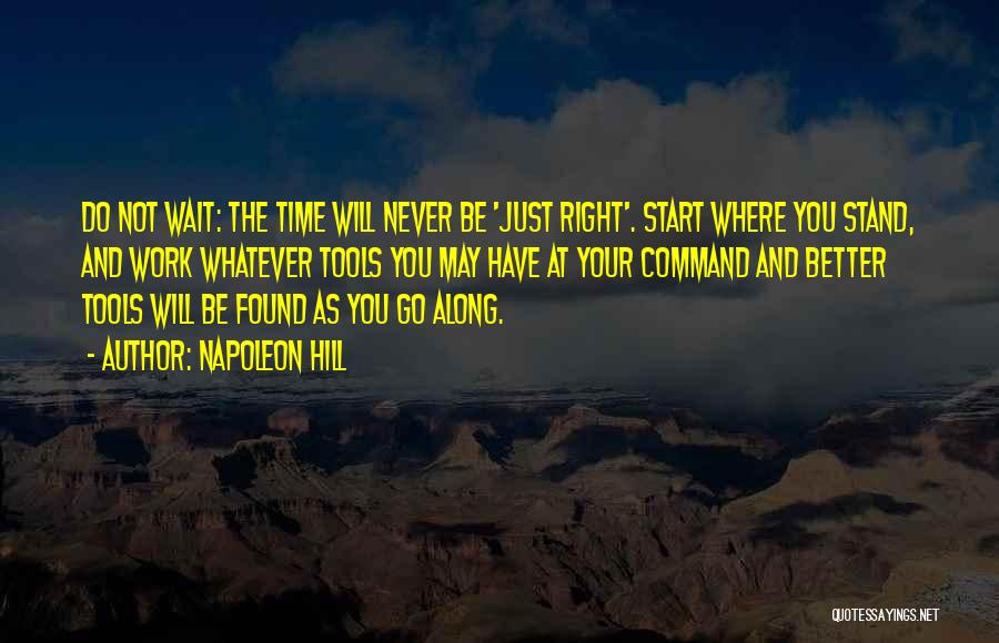 Where You Stand Quotes By Napoleon Hill