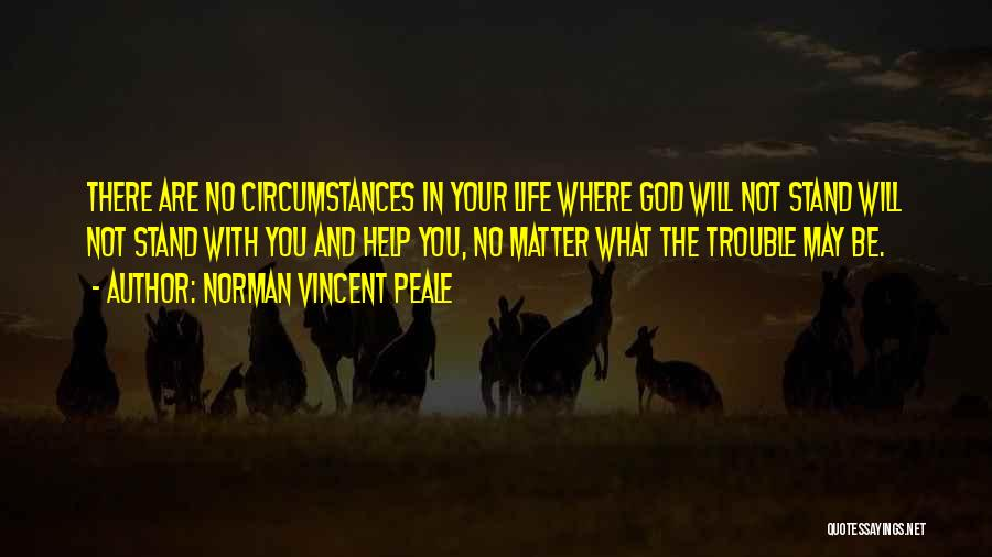 Where You Stand Quotes By Norman Vincent Peale