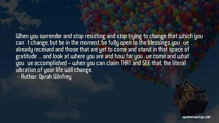 Where You Stand Quotes By Oprah Winfrey