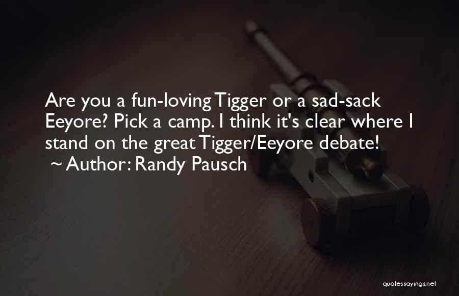 Where You Stand Quotes By Randy Pausch