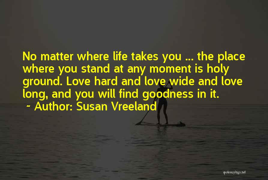 Where You Stand Quotes By Susan Vreeland