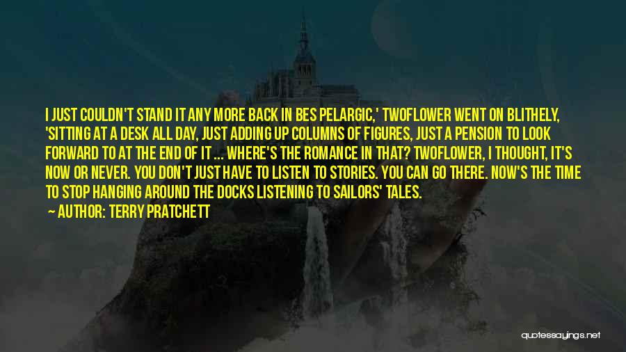 Where You Stand Quotes By Terry Pratchett