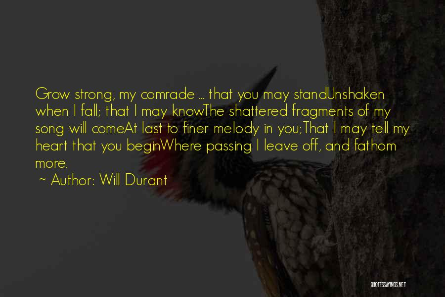 Where You Stand Quotes By Will Durant
