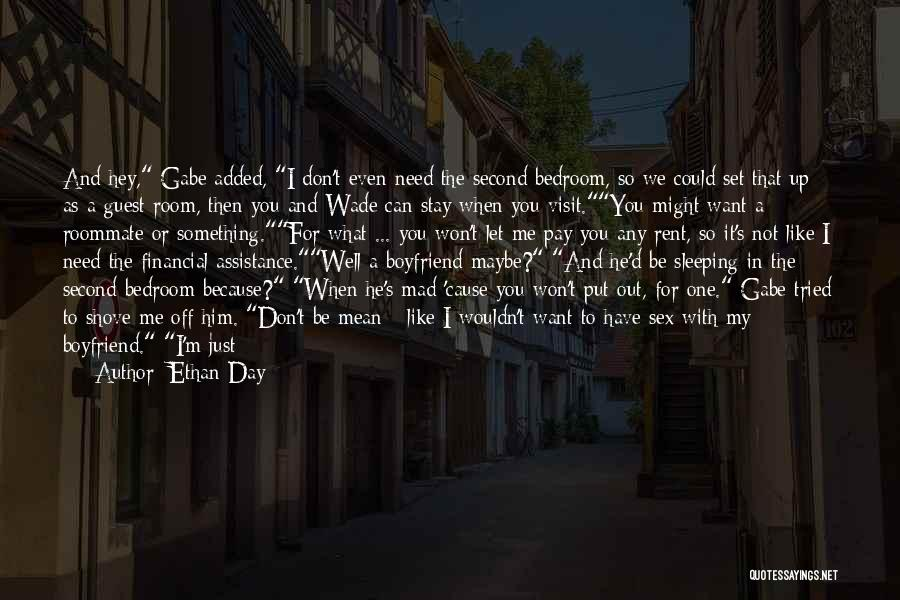 Where You Want To Be In Life Quotes By Ethan Day