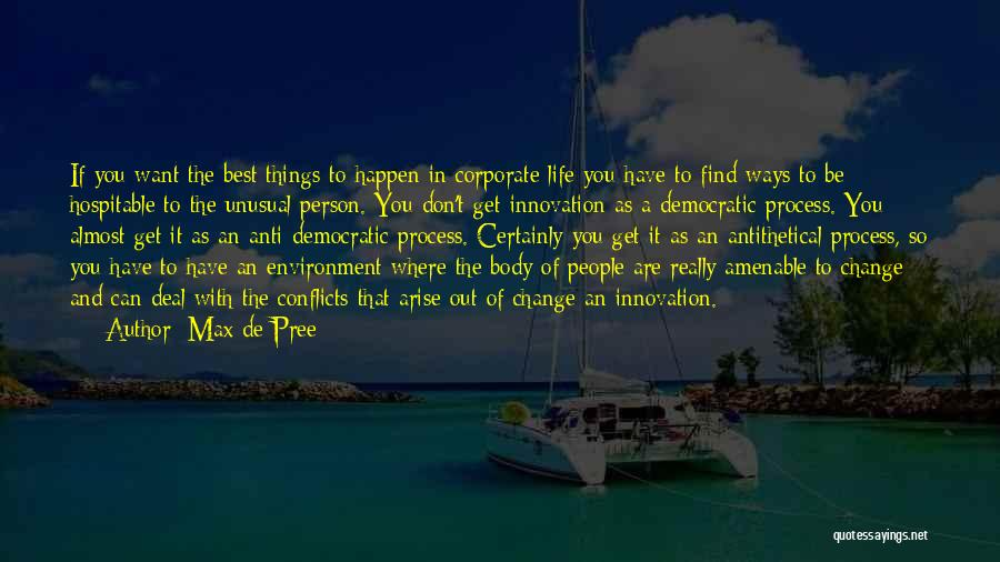 Where You Want To Be In Life Quotes By Max De Pree