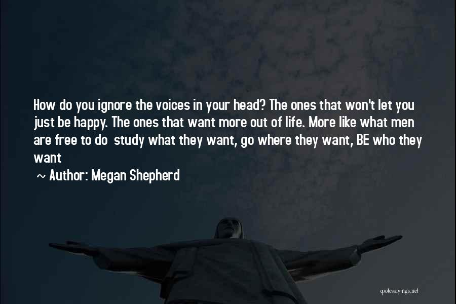 Where You Want To Be In Life Quotes By Megan Shepherd