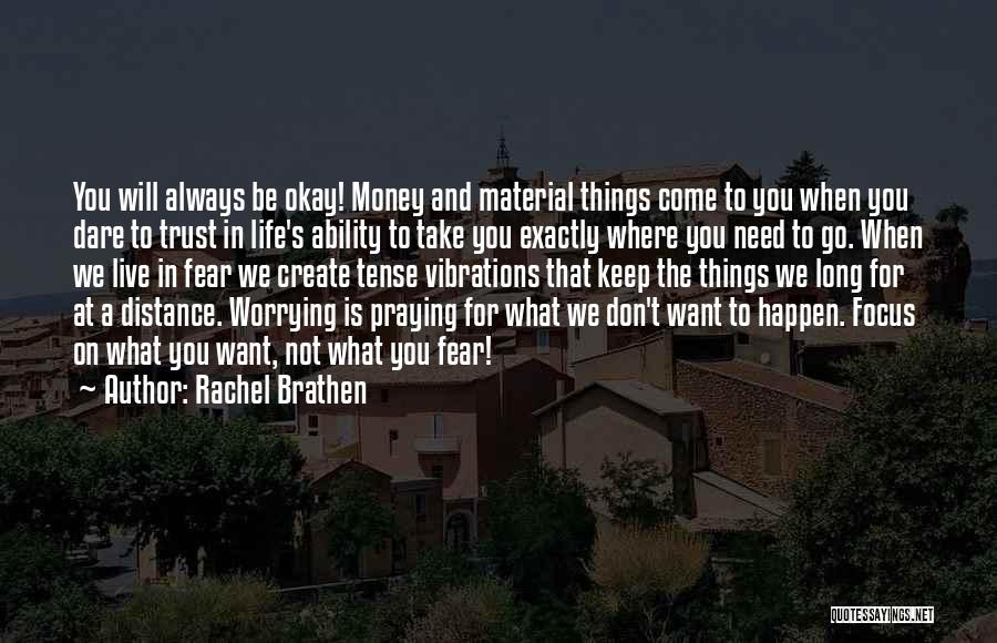 Where You Want To Be In Life Quotes By Rachel Brathen