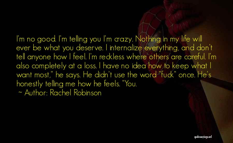 Where You Want To Be In Life Quotes By Rachel Robinson