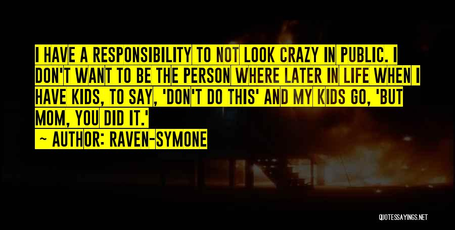Where You Want To Be In Life Quotes By Raven-Symone