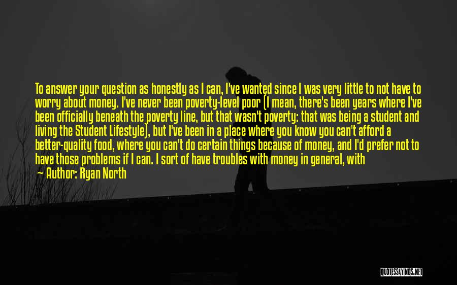Where You Want To Be In Life Quotes By Ryan North