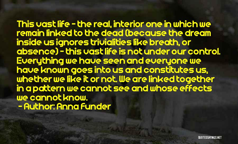 Whether We Like It Or Not Quotes By Anna Funder