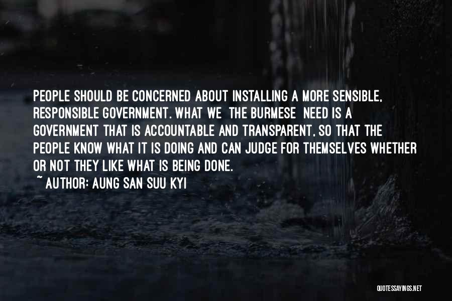 Whether We Like It Or Not Quotes By Aung San Suu Kyi