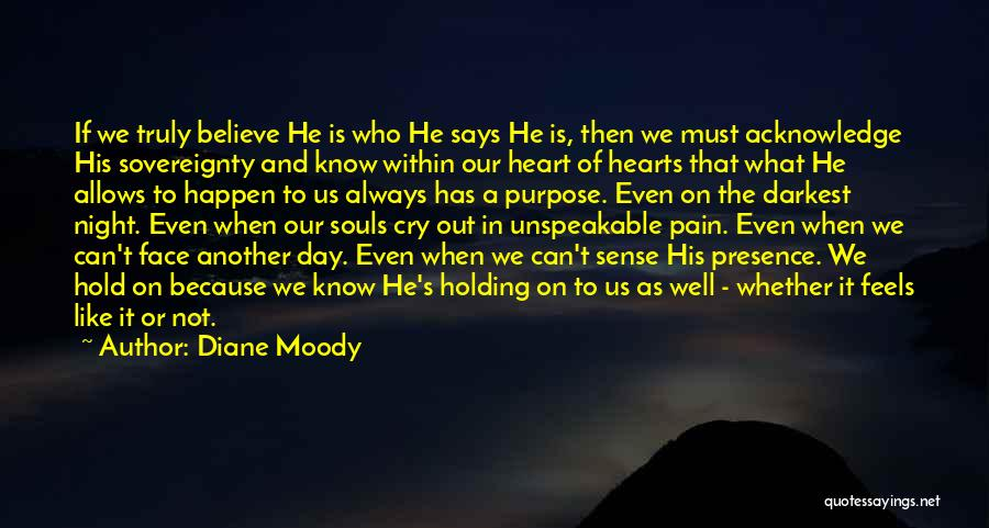 Whether We Like It Or Not Quotes By Diane Moody