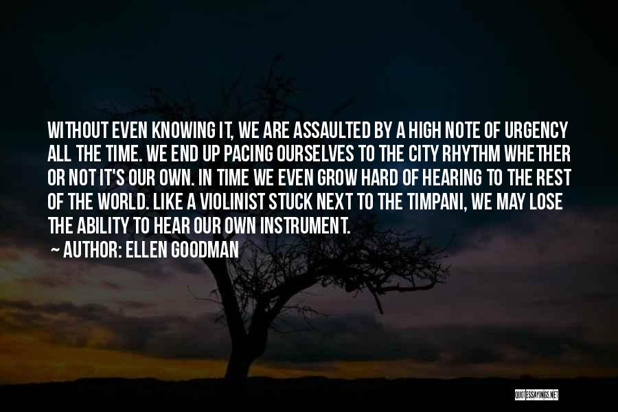 Whether We Like It Or Not Quotes By Ellen Goodman