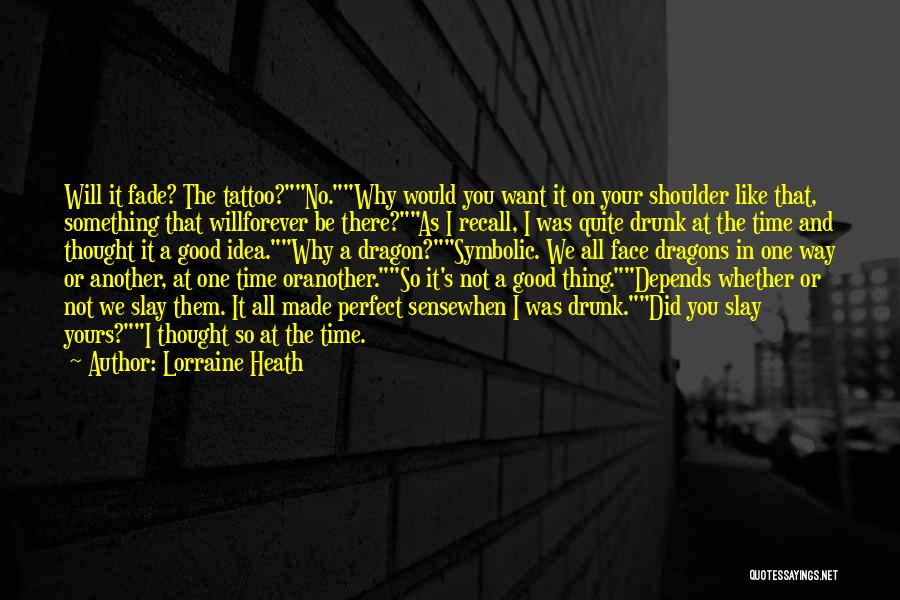 Whether We Like It Or Not Quotes By Lorraine Heath