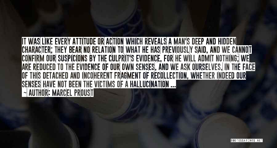 Whether We Like It Or Not Quotes By Marcel Proust