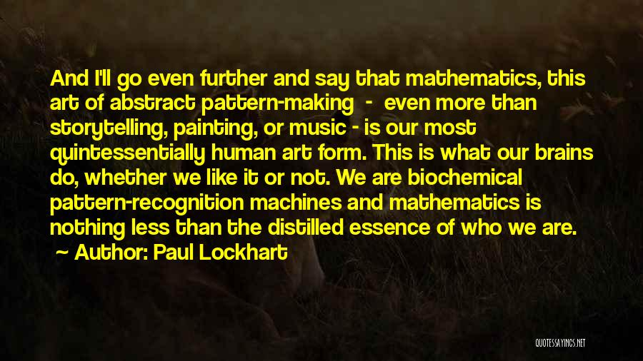 Whether We Like It Or Not Quotes By Paul Lockhart