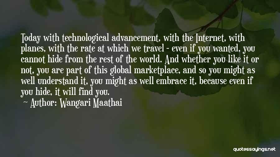 Whether We Like It Or Not Quotes By Wangari Maathai