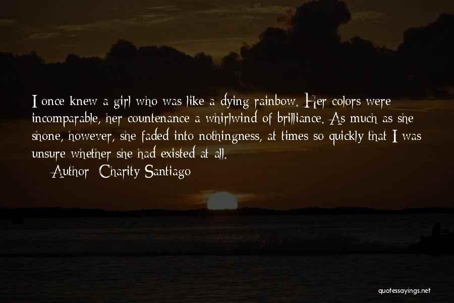 Whirlwind Quotes By Charity Santiago