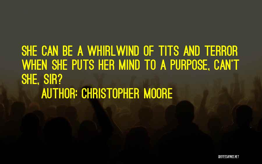 Whirlwind Quotes By Christopher Moore