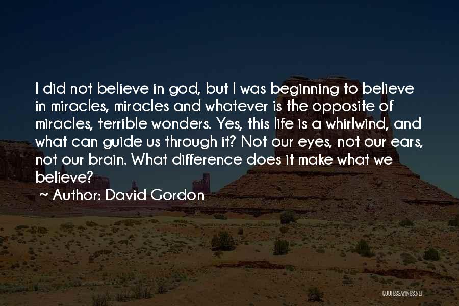 Whirlwind Quotes By David Gordon