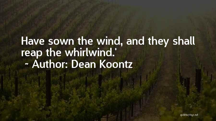 Whirlwind Quotes By Dean Koontz