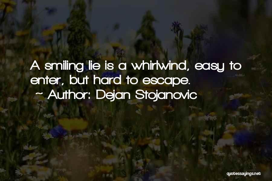 Whirlwind Quotes By Dejan Stojanovic