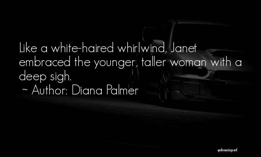 Whirlwind Quotes By Diana Palmer