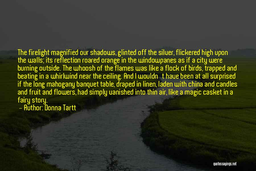 Whirlwind Quotes By Donna Tartt