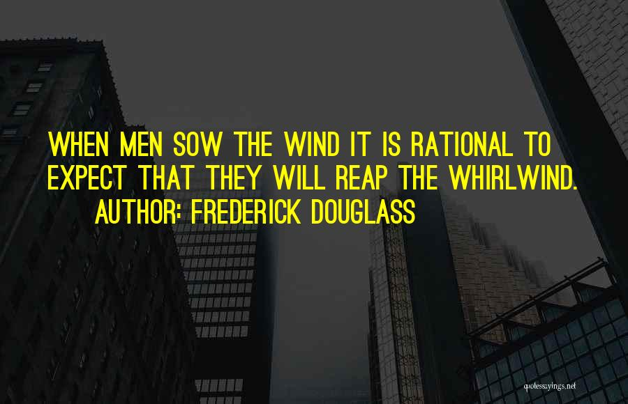 Whirlwind Quotes By Frederick Douglass