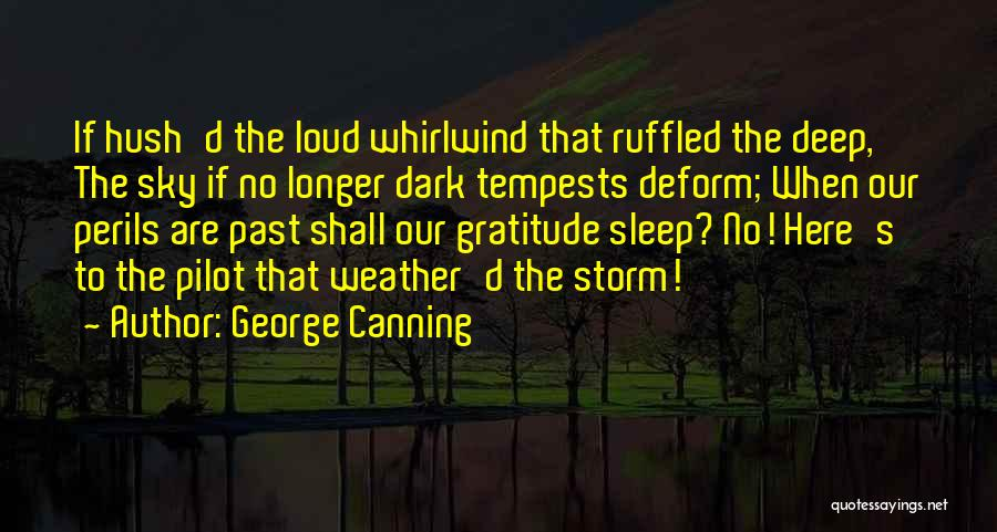 Whirlwind Quotes By George Canning
