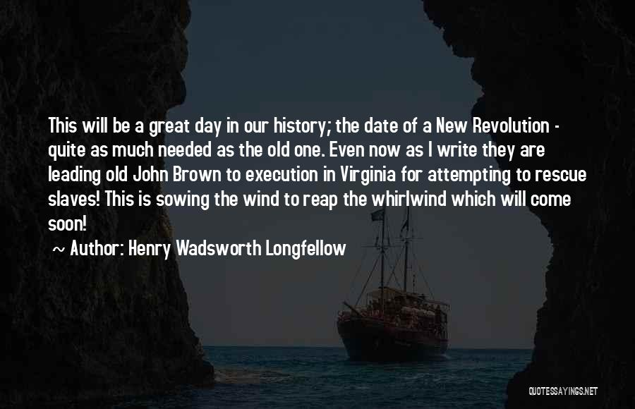 Whirlwind Quotes By Henry Wadsworth Longfellow