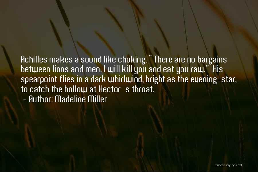 Whirlwind Quotes By Madeline Miller
