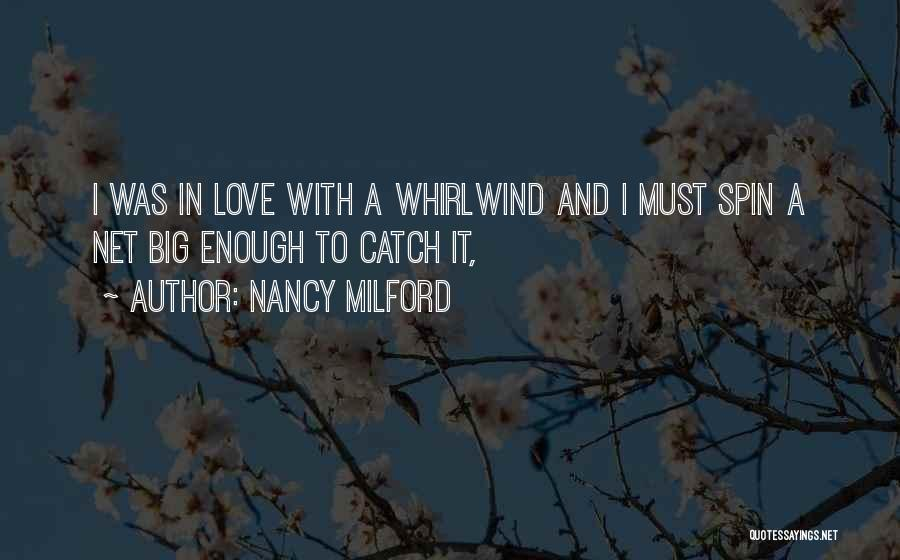 Whirlwind Quotes By Nancy Milford