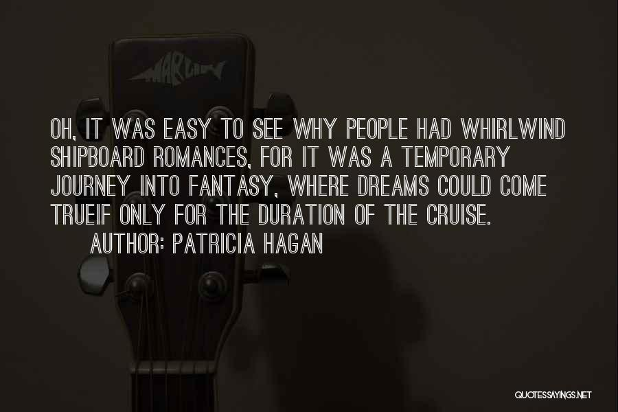 Whirlwind Quotes By Patricia Hagan