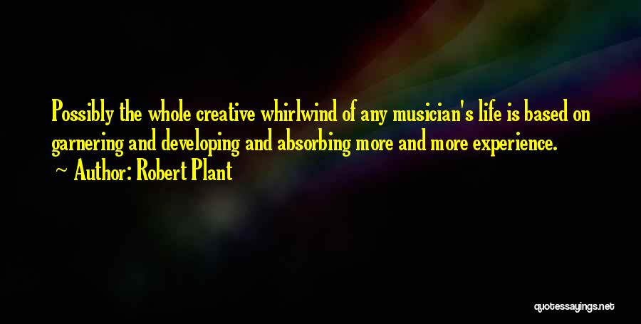 Whirlwind Quotes By Robert Plant