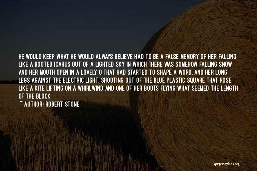 Whirlwind Quotes By Robert Stone