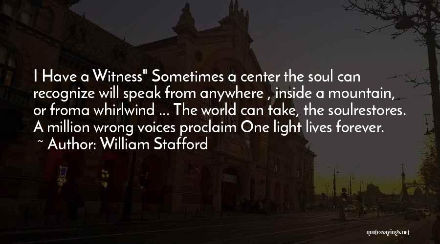Whirlwind Quotes By William Stafford