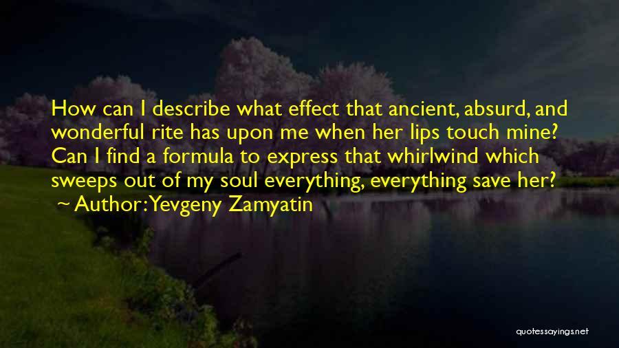 Whirlwind Quotes By Yevgeny Zamyatin