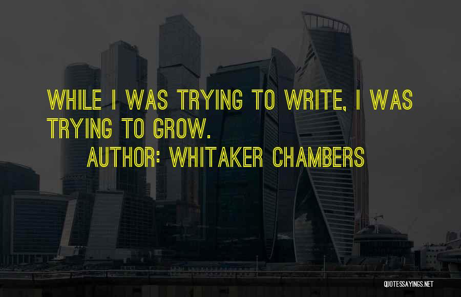 Whitaker Chambers Quotes 1210161