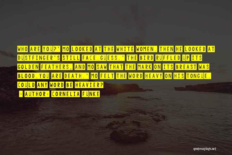 White Bird Quotes By Cornelia Funke