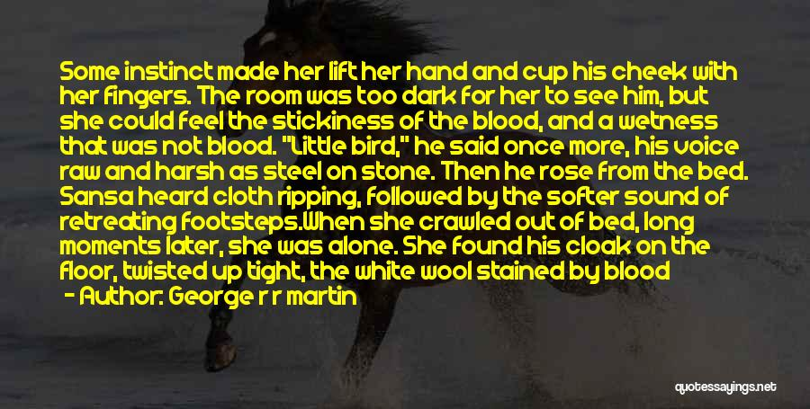 White Bird Quotes By George R R Martin