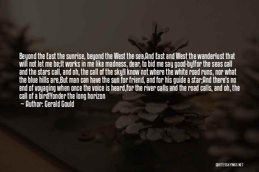 White Bird Quotes By Gerald Gould