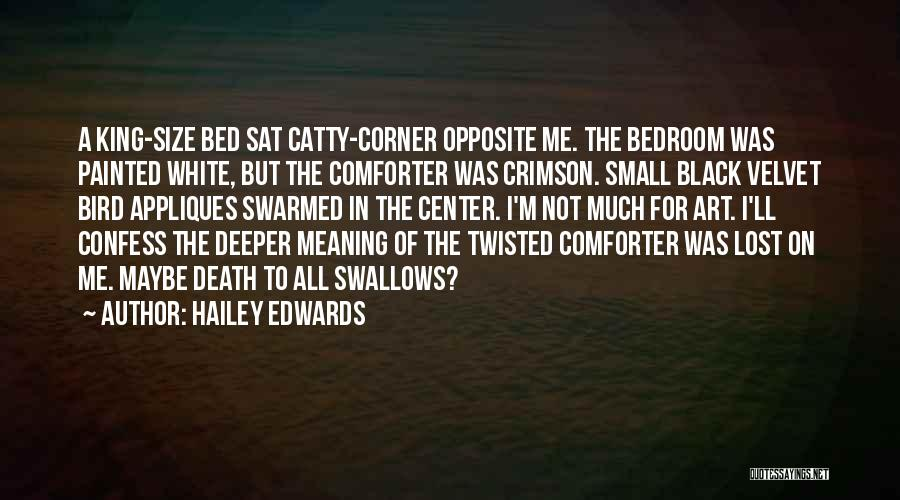 White Bird Quotes By Hailey Edwards