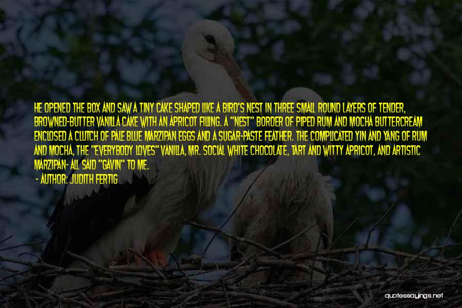 White Bird Quotes By Judith Fertig