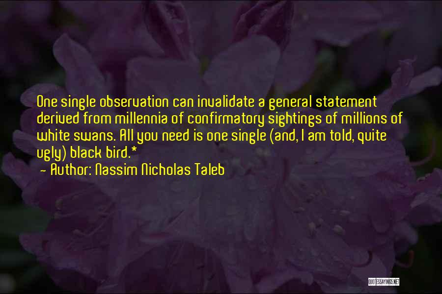 White Bird Quotes By Nassim Nicholas Taleb