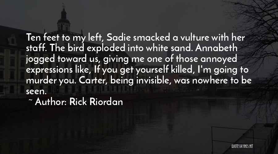 White Bird Quotes By Rick Riordan