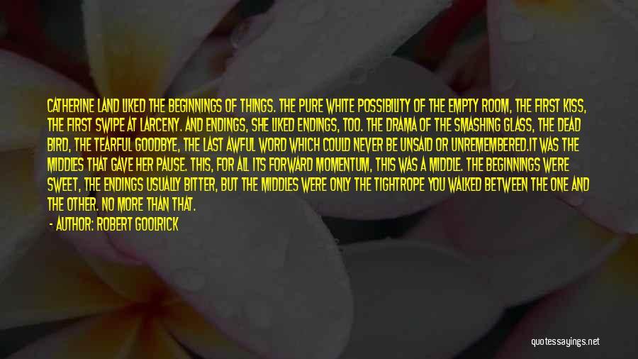White Bird Quotes By Robert Goolrick
