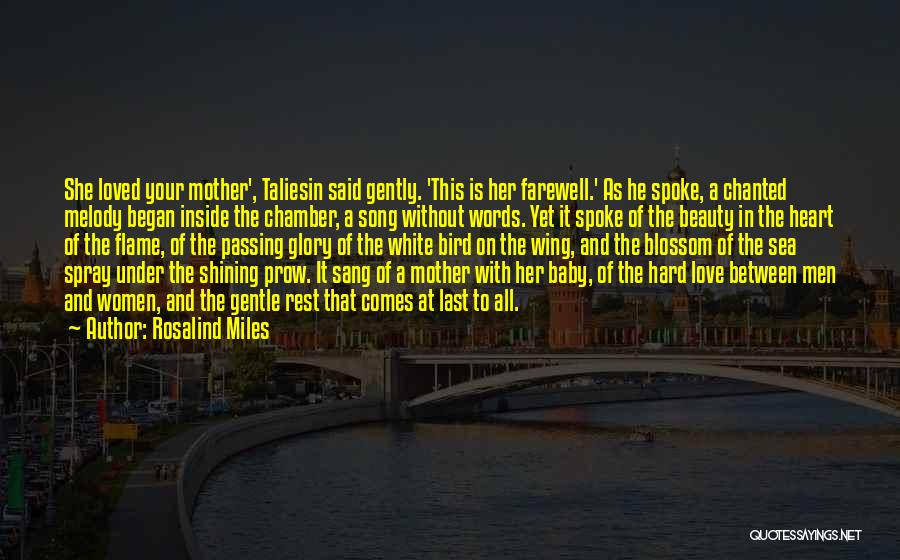 White Bird Quotes By Rosalind Miles