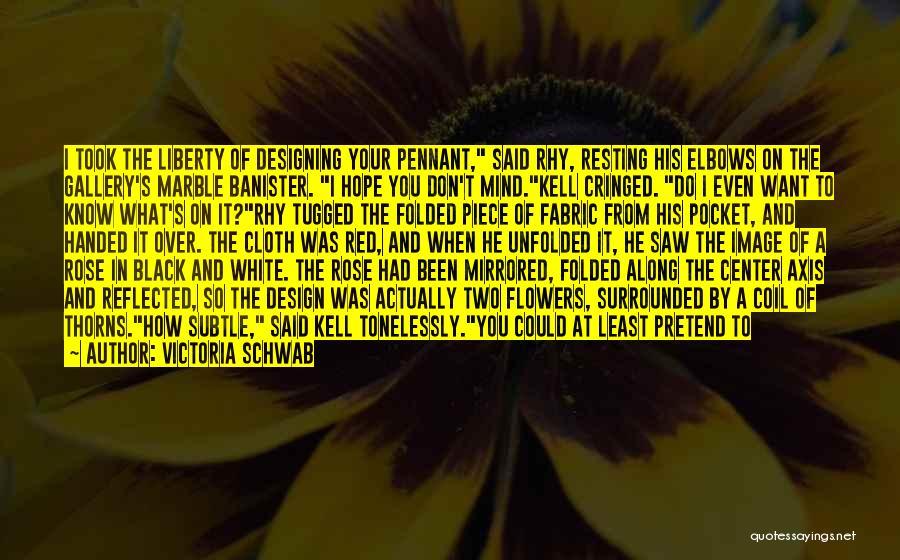 White Bird Quotes By Victoria Schwab